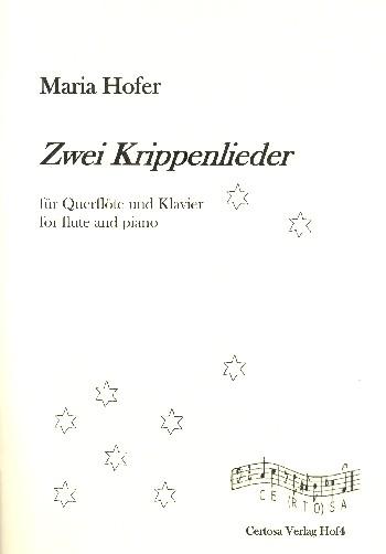 2 Krippenmlieder: für Flöte und Klavier