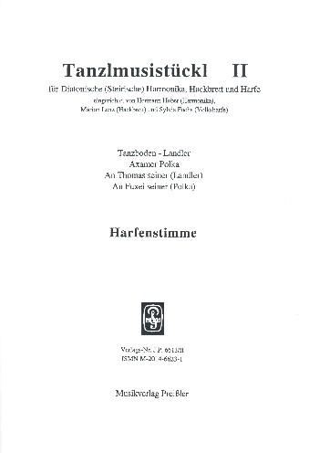 Tanzlmusistückl aus Tirol und dem Salzburger Land Band 2: für Harmonika, Hackbrett und Harfe