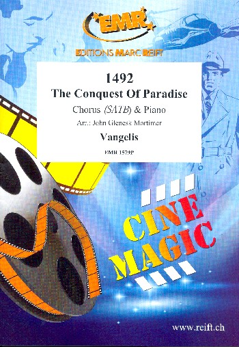 1492 - The Conquest of Paradise: for mixed chorus and piano