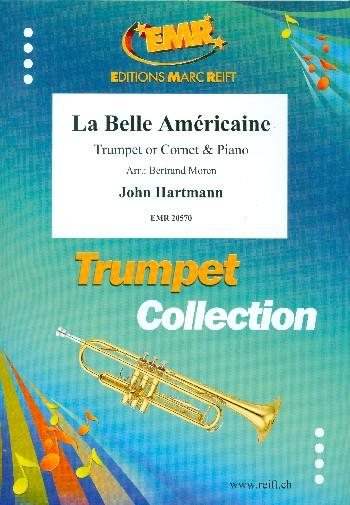 La belle Américaine: for trumpet (cornet) and piano
