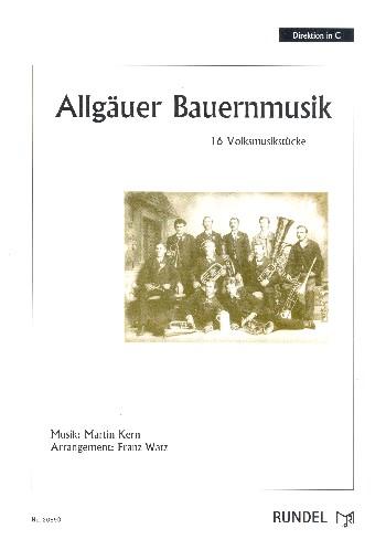 Allgäuer Bauernmusik: für Blasorchester