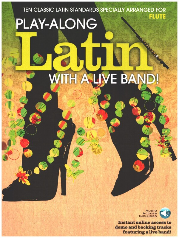 Playalong Latin with a Live Band (+CD +Download): for flute