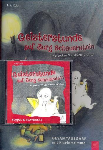 Geisterstunde auf Burg Schauerstein (+CD): für Gesang, Sprecher und Klavier