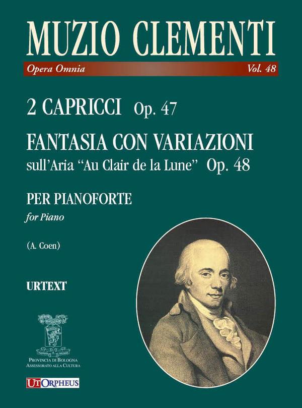 2 Capricci opus.47 e Fantasia con variazioni opus.48: per pianoforte