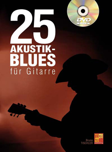 25 Akustik Blues (+DVD-Video): für Gitarre