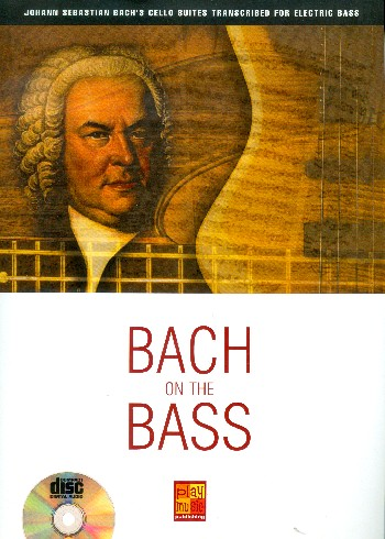 Bach on the Bass (+CD): for electric bass