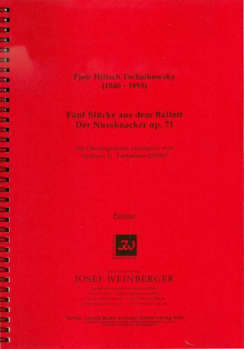 5 Stücke aus dem Ballett Der Nussknacker opus.71: für Oboe, Englischhorn, Tenoroboe und Fagott