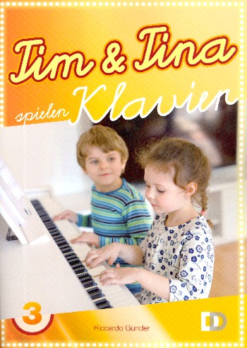 Tim und Tina spielen Klavier Band 3