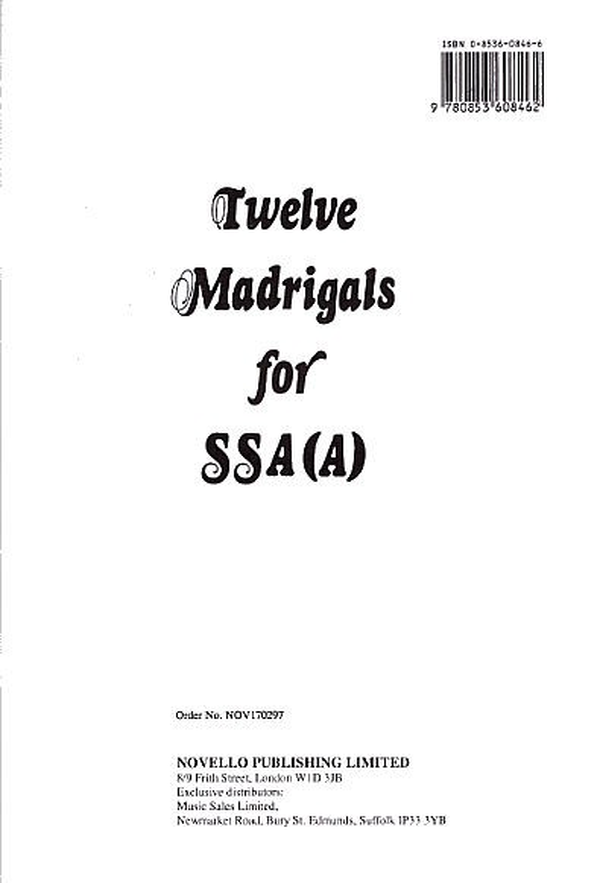 12 Madrigals: for female chorus (SSA/A) a cappella