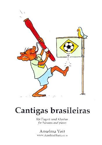 Cantigas brasileiras: für Fagott und Klavier