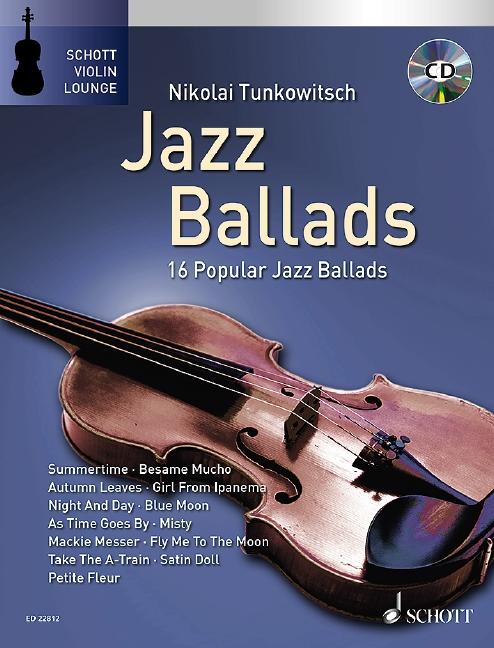 Jazz Ballads (+CD): für Violine und Klavier
