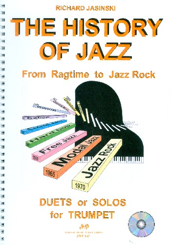 The History of Jazz (+CD): for 2 trumpets (1trumpet)