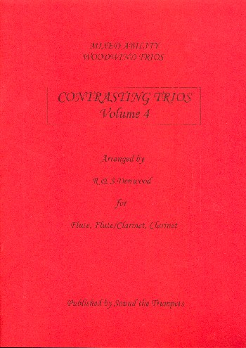 Contrasting Trios vol.4: for 2 flutes (flute/clarinet) and clarinet