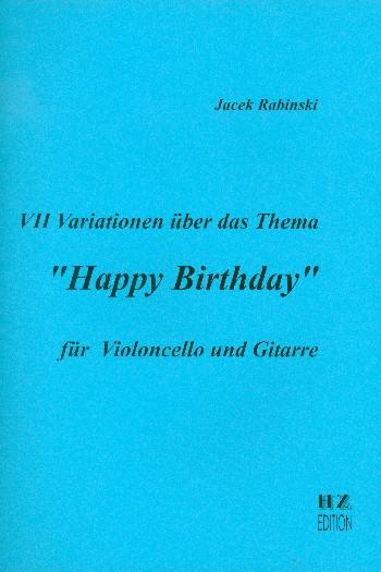 7 Variationen über das thema Happy Birthday: für Violoncello und Gitarre
