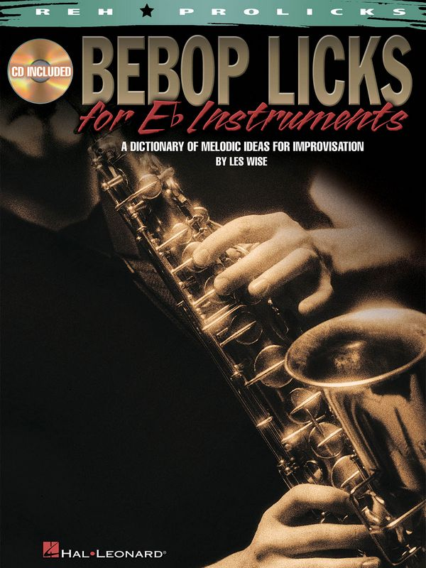 Bebop Licks (+CD): for eb instruments