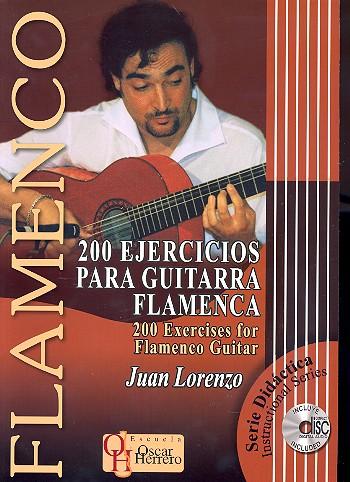 200 Ejercicios (+CD): para guitarra flamenca con tabulatura