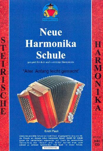 Neue Harmonikaschule (+CD): für Diatonische Handharmonika in Griffschrift