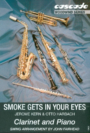 Smoke gets in you eyes: for clarinet and piano