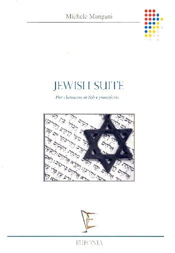 Jewish Suite: per clarinetto e pianoforte