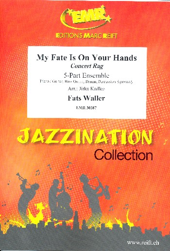 My Fate is on your Hands: for 5-part ensemble (rhythm group ad lib)