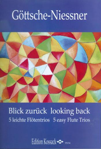 Blick zurück: für 3 Flöten