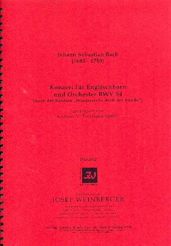 Konzert BWV54: für Englischhorn und Orchester
