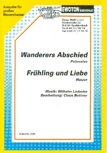 2185-1Wanderers Abschied und Frühling und Liebe: für Blasorchester