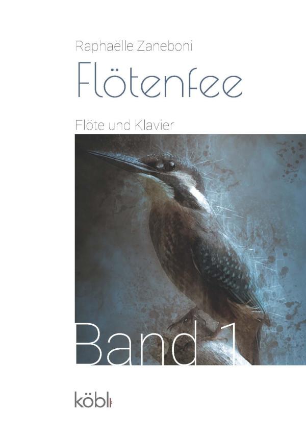 Die Flötenfee: für Flöte und Klavier