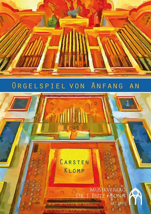 Orgelspiel von Anfang an (+CD): für Orgel