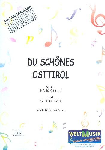 Du schönes Osttirol: für Klavier (mit Text)