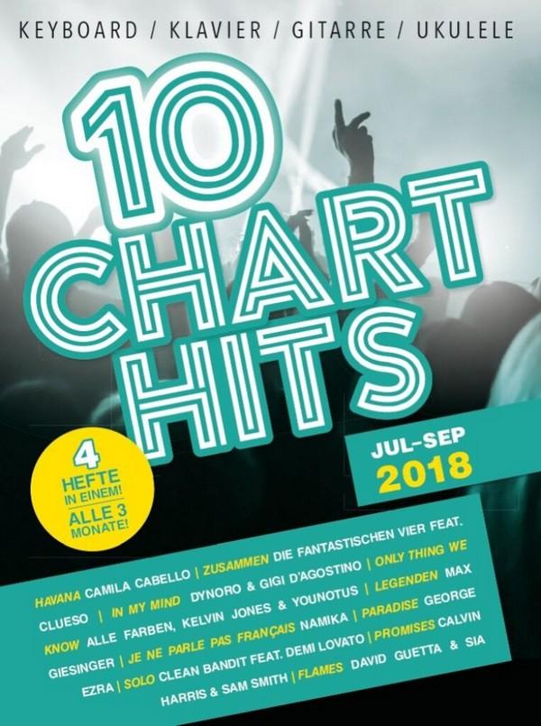 10 Charthits - Juli bis September 2018: für Keyboard/Klavier/Gitarre/Ukulele (mit Texten und Akkorden)