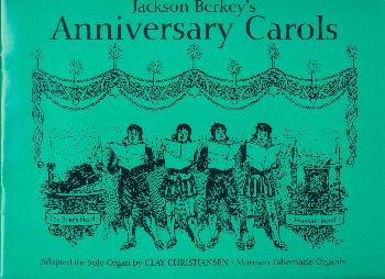 Anniversary Carols: for organ (harp and snare drumad lib)