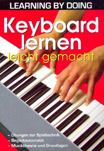 Keyboard lernen leicht gemacht Band 1