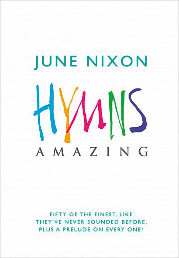 Hymns amazing: 50 Hymns for organ