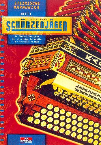Zillertaler Schürzenjäger Band 1: für Steirische Harmonika
