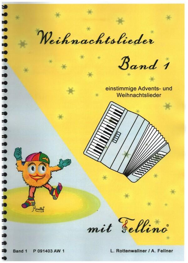 Weihnachtslieder mit Fellino Band 1: für Akkordeon