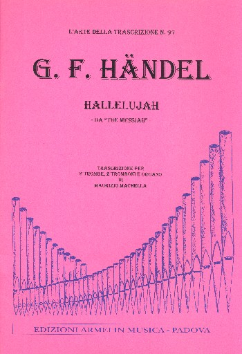 Hallelujah from Messiah: for 2 trumpets, 2 trombones and organ