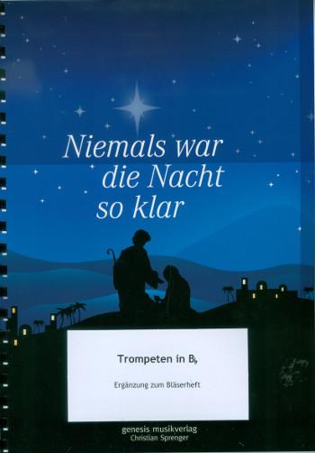 Niemals war die Nacht so klar Band 1: für Posaunenchor (Blechbläser-Ensemble)