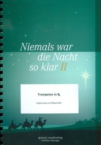 Niemals war die Nacht so klar Band 2: für Posaunenchor (Blechbläser-Ensemble)