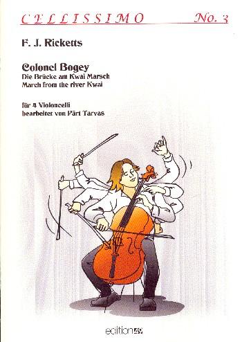 Colonel Bogey: für 4 Violoncelli