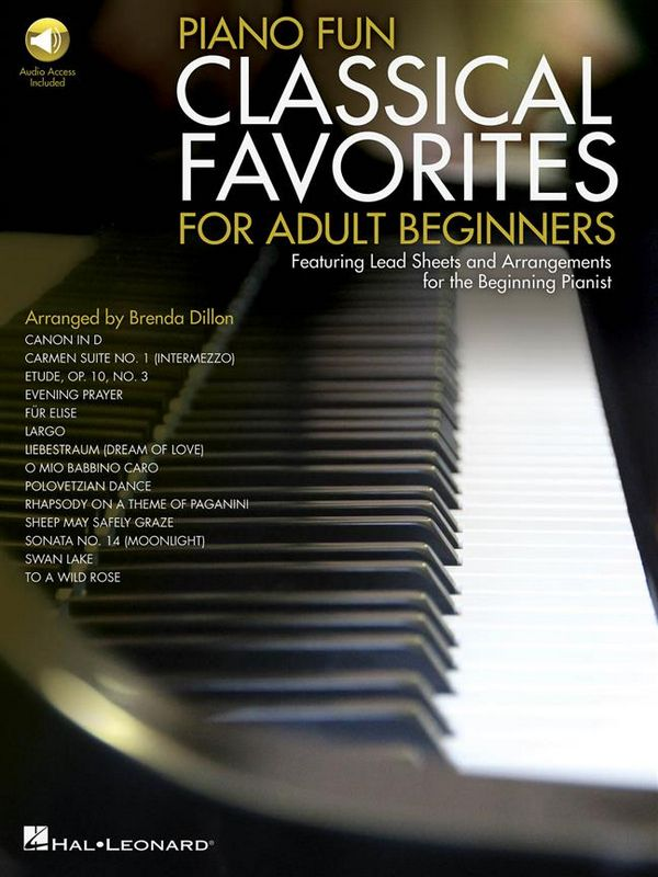 Classical Favorites for Adult Beginners (+Audio Access): for piano (in 2 versions)