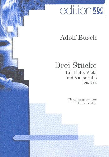 3 Stücke opus.69a:- für Flöte, Viola und Violoncello