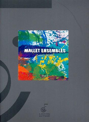 Mallet Ensembles vol.2: for mallet ensemble (6 players)