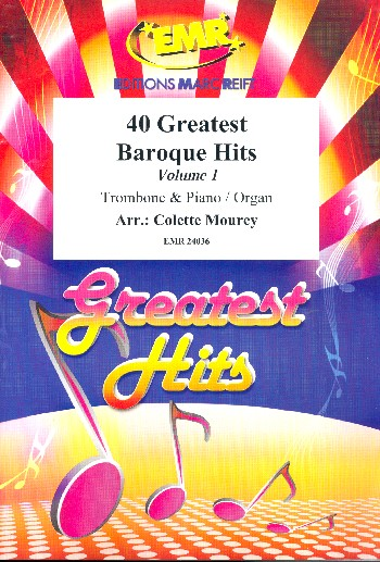 40 greatest Baroque Hits vol.1: for trombone and piano (organ)