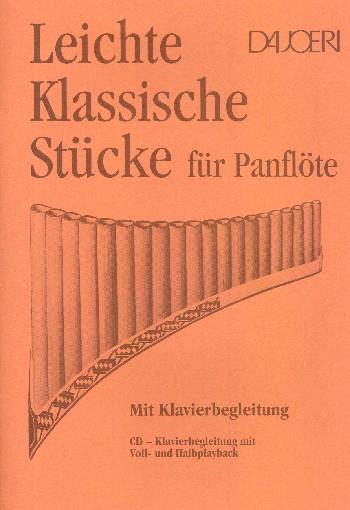 Leichte klassische Stücke (+CD): für Panflöte und Klavier