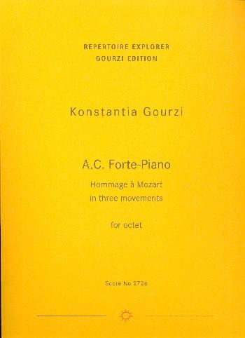 A.C. Forte-piano opus.6: Klarinette, Horn, Fagott, 2 Violinen, Viola, Violoncello, Kontrabass