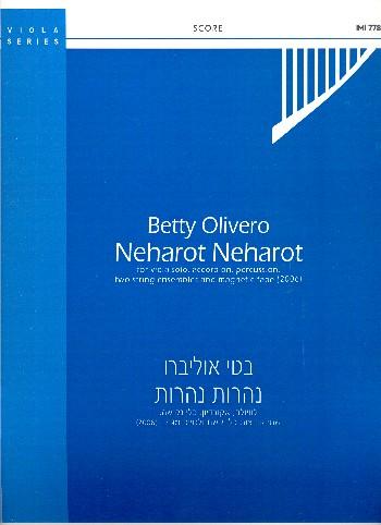 Neharot Neharot: for viola, accordion, percussion, 2 string ensembles, magnetic tape
