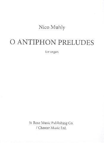 O Antiphon Preludes: for organ