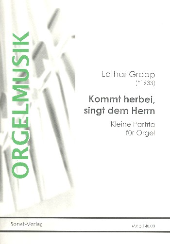Kommt herbei singt dem Herrn: für Orgel