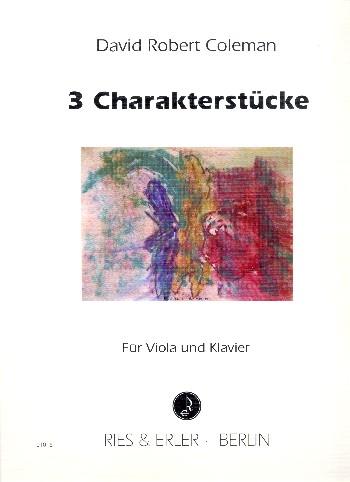 3 Charakterstücke: für Viola und Klavier